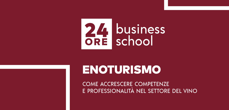 24Ore Business School: Super Master per formare i manager dell'enoturismo
