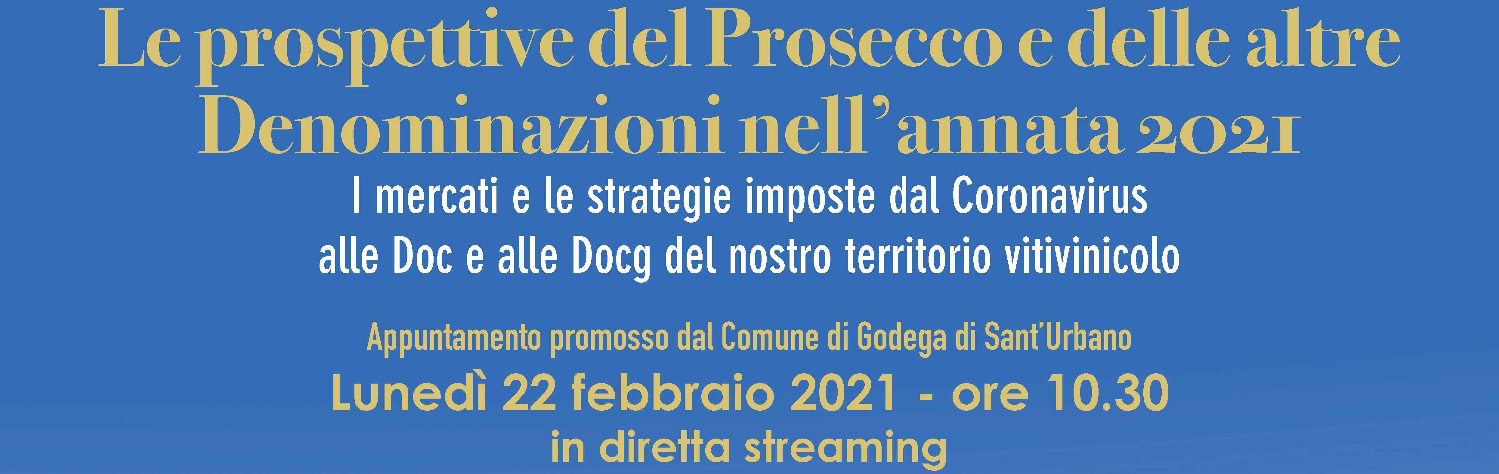 Le prospettive del Prosecco e delle altre denominazioni tra Venezia e Treviso nell'annata 2021