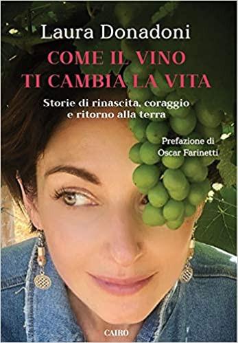 Come il vino ti cambia la vita