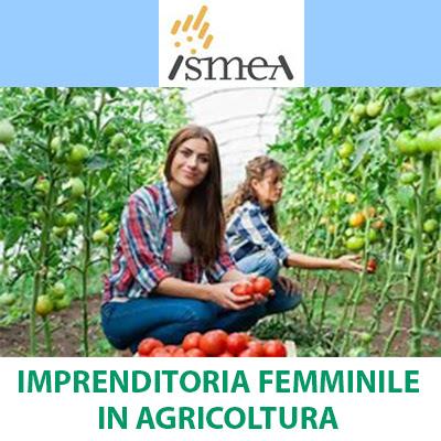 Finanziamenti a imprenditoria femminile in agricoltura