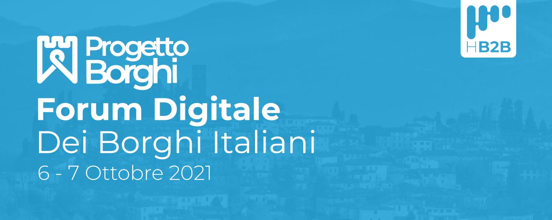 Progetto Borghi, al via il Forum digitale