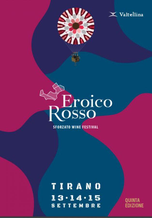 Eroico Rosso Sforzato Wine Festival 2019